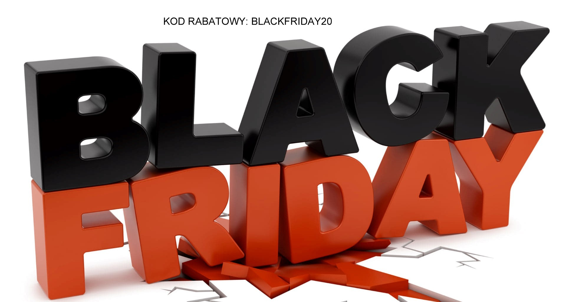 BLACKFRIDAY20 KOD RABATOWY
